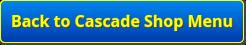 back to cascade shop menu